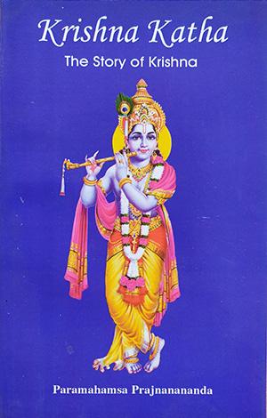 Krishna Katha, The Story of Krishna