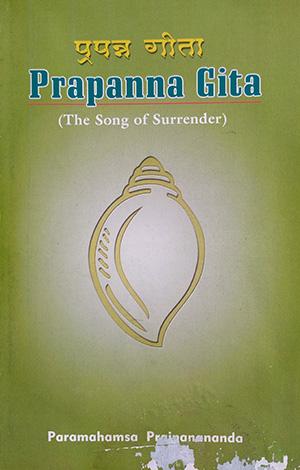 Prapanna Gita, (The Song of Surrender)