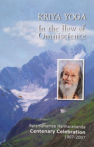 Kriya Yoga: In the Flow of Omniscience