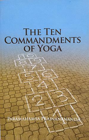 The Ten Commandments of Yoga