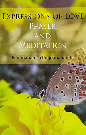 Expressions of Love, Prayer and Meditation