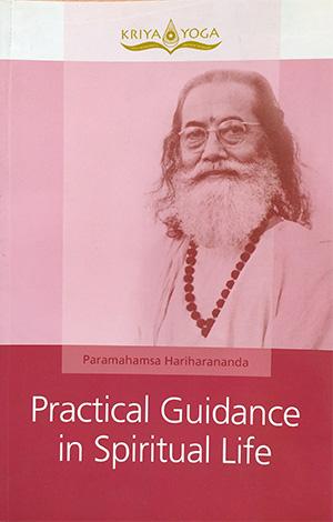 Practical Guidance in Spiritual Life